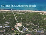 60 Iona Street, St Andrews Beach, Vic 3941