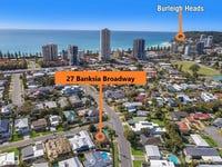 27 Banksia Broadway, Burleigh Waters, Qld 4220