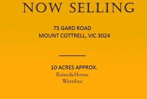 75 GARD ROAD, Mount Cottrell, Vic 3024