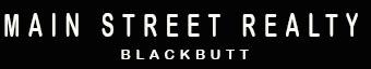 Main Street Realty - BLACKBUTT