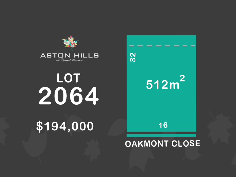Lot 2064, Oakmont Close (Aston Hills), Mount Barker, SA 5251