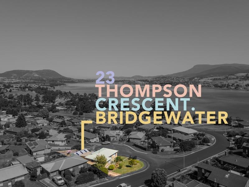 23 Thompson Crescent, Bridgewater, Tas 7030