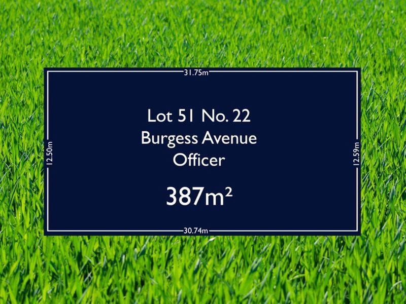 Lot 51, 22 Burgess Avenue, Officer, Vic 3809